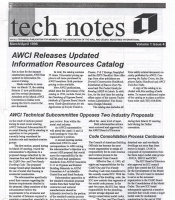 Tech Notes, launched in 1995, reported on codes, standards and AWCI's technical subcommittees. It later became Tech Update.