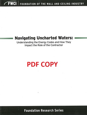 Navigating Uncharted Waters: Understanding the Energy Codes and How They Impact the Role of the Contractor (PDF Version) - 138a