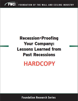 Recession-Proofing Your Company: Lessons Learned from Past Recession (2017) - Hardcopy - 337