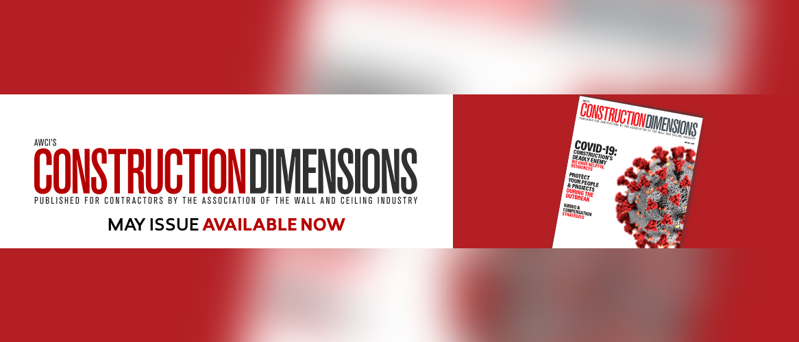 AWCI's Construction Dimensions May 2020 Issue Now Available