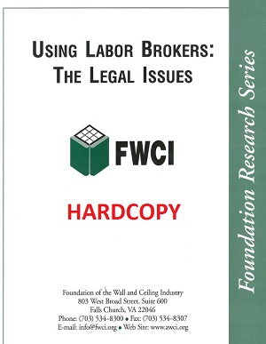 Using Labor Brokers: The Legal Issues (2004) - Hardcopy - 130