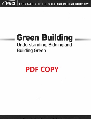 Green Building: Understanding, Bidding and Building Green (2008) - pdf - 132a