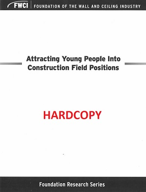 Attracting Young People Into Construction Field Positions (Hardcopy Version) - 134