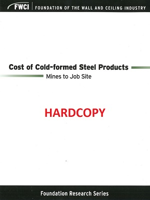 Cost of Cold-formed Steel Products - Mines to Job Site (Hardcopy Version) - 137