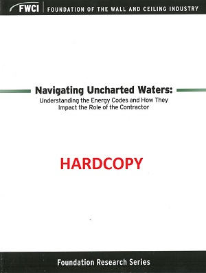 Navigating Uncharted Waters: Understanding the Energy Codes and How They Impact the Role of the Contractor (Hardcopy Version) - 138