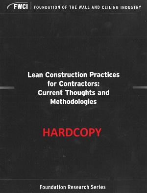 Lean Construction Practices for Contractors: Current Thoughts and Methodologies (2015) - Hardcopy - 140